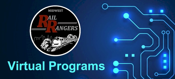 Roundhouse Newsletter Edition #24 — Rail Rangers 2020 Season Goes Virtual  — June 10, 2020